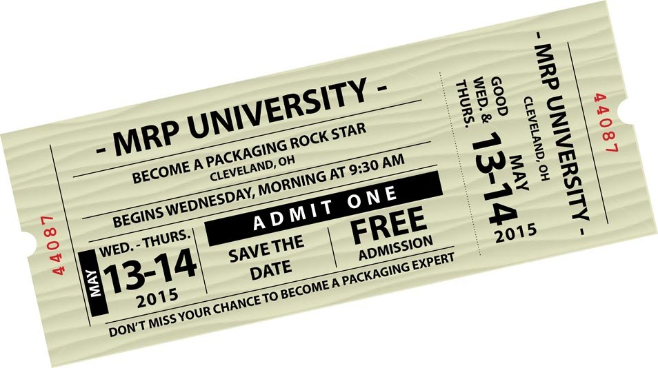 Become a Packaging Rock Star! Save the Date for MRP University