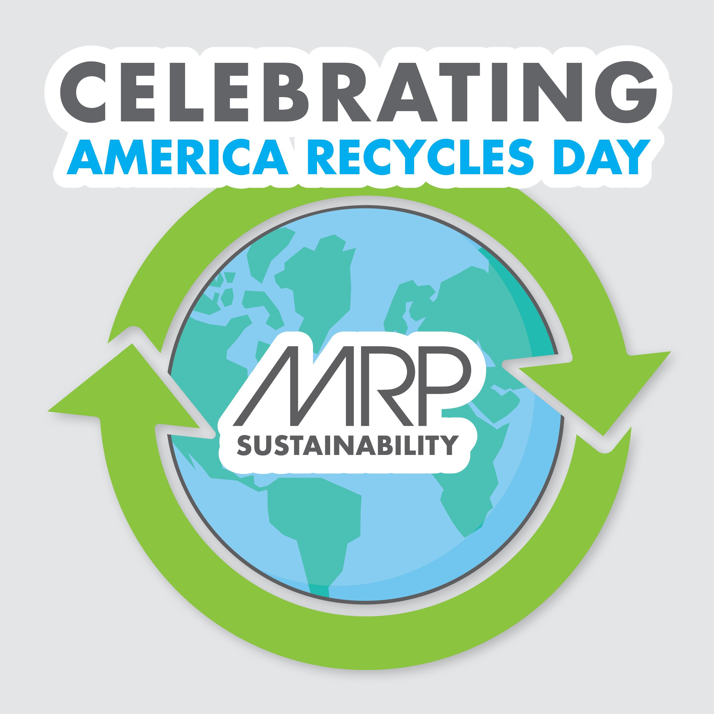 Celebrating America Recycles Day with MRP
